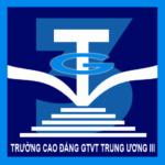 Cao đẳng Giao thông vận tải Trung ương III